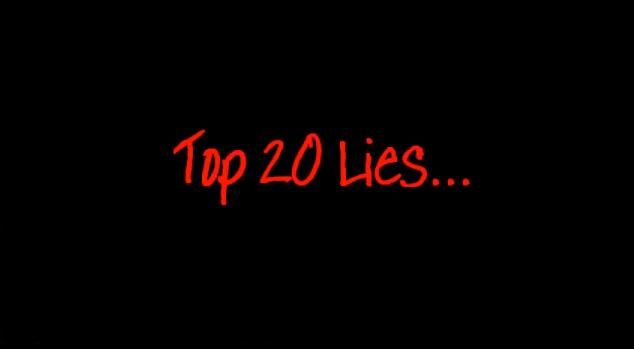 Top 20 Lies of the World
